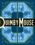 Chris Ware - Quimby Mouse