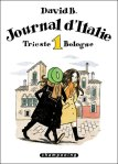 David B. - Journal d'Italie [T1] : Trieste - Bologne