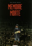 Marc-Antoine Mathieu - Mémoire morte