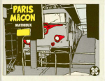 Mathieux (alias Marc-Antoine Mathieu) - Paris-Mâcon