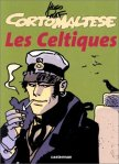 Hugo Pratt - Corto Maltese : Les Celtiques
