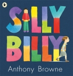 Anthony Browne - Silly Billy