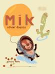 Olivier Douzou - Mik