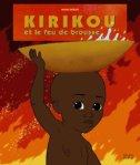 Michel Ocelot - Kirikou et le feu de brousse