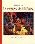 Claude Ponti - La revanche de Lili Prune