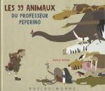 Katrin Wiehle - Les 99 animaux du professeur Peperino
