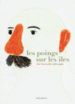 Elise Fontenaille & Violeta Lopiz - Les poings sur les îles
